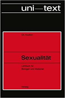 Book Sexualität: Lehrbuch für Biologen und Mediziner (uni-texte) (German Edition)