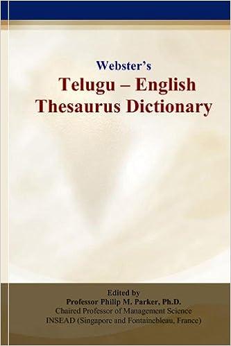 Webster's Telugu - English Thesaurus Dictionary: Philip M  Parker