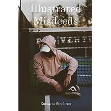 Illustrated Misdeeds