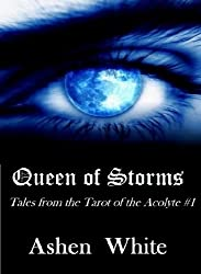 Queen of Storms (Tarot of the Acolyte Book 1)
