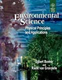 img - for Environmental Science : Physical Principles and Applications book / textbook / text book