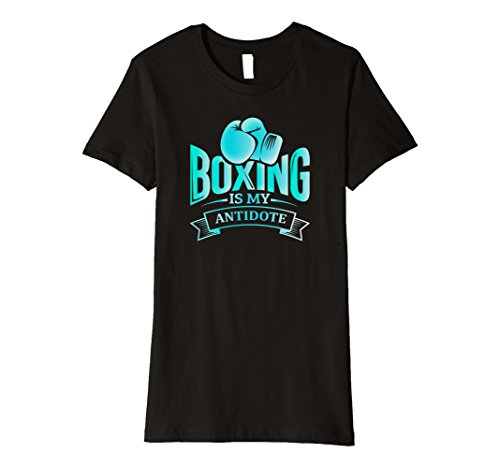 Womens Boxing Is My Antidote: Boxers Ring Funny Athletic T-Shirt XL Black (Female Boxer Outfit)
