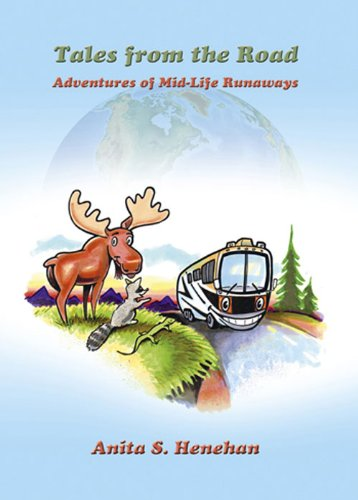 Tales from the Road: Adventures of Mid-Life Runaways ()