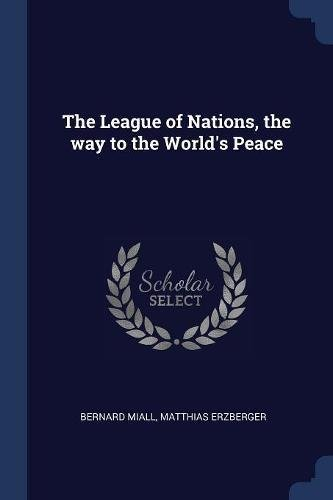 The League of Nations, the way to the World's Peace PDF