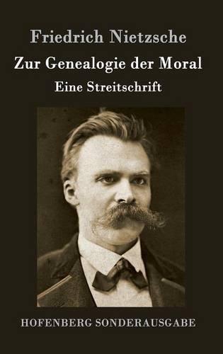 Zur Genealogie Der Moral  [Friedrich Nietzsche] (Tapa Dura)
