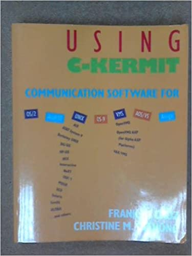 Using C-Kermit: Communications Software for Unix, Vms, OS/2