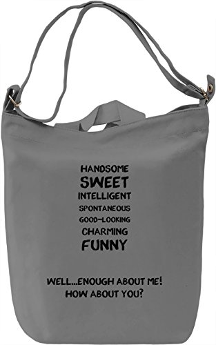 Handsome, sweet, intelligent.. Borsa Giornaliera Canvas Canvas Day Bag| 100% Premium Cotton Canvas| DTG Printing|