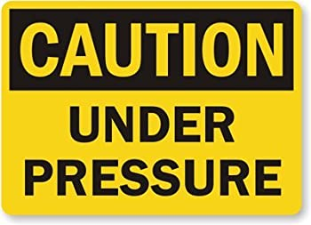 """Caution: Under Pressure, Adhesive Signs and Labels, 5"""" x 3.5"""""""
