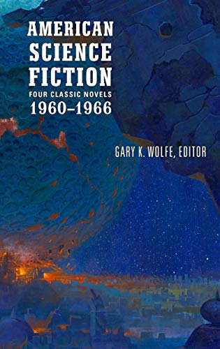 (American Science Fiction: Four Classic Novels 1960-1966 (LOA #321): The High Crusade / Way Station / Flowers for Algernon / This Immortal)