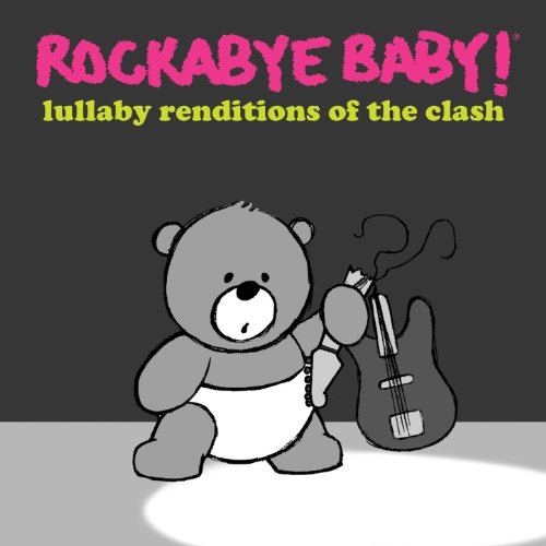 - Lullaby Renditions of the Clash