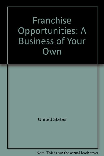 Franchise Opportunities: A Business of Your Own