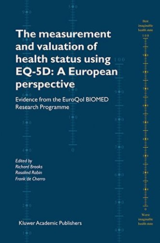 The Measurement and Valuation of Health Status Using EQ-5D: A European Perspective: Evidence from the EuroQol BIOMED Research Programme ePub fb2 ebook