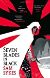 Seven Blades in Black (The Grave of Empires)