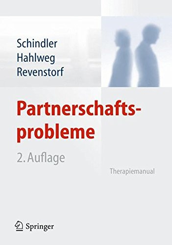 Partnerschaftsprobleme: Diagnose und Therapie: Therapiemanual
