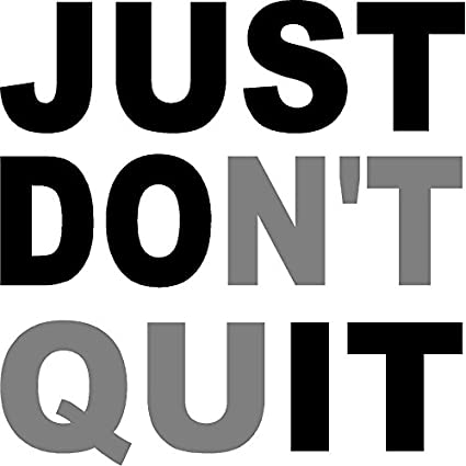 Amazon Com Creativesignsndesigns Just Don T Quit Just Do It Gym Motivational Vinyl Wall Decal Dark Pink Gray 36 X36 Home Kitchen