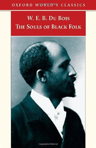 The Souls of Black Folk (Oxford World's Classics)