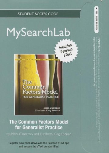 MySearchLab with Pearson eText -- Standalone Access Card -- for Common Factors Model for Generalist Practice (MySearchLa