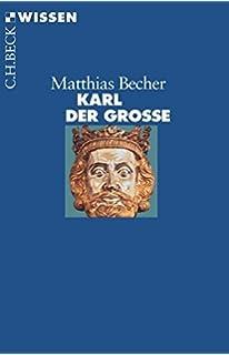 karl der grosse - Karl Der Grose Lebenslauf