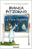 img - for La voce segreta (Contemporanea) (Italian Edition) book / textbook / text book