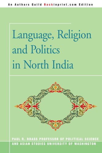 Language, Religion and Politics in North India by Brand: Backinprint.com