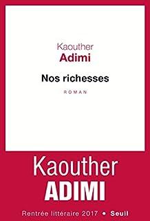 Nos richesses, Adimi, Kaouther