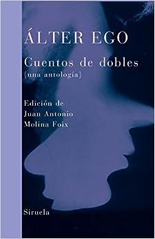 Book Alter ego: Cuentos de dobles / Double Stories (Libros Del Tiempo / Time Books)