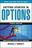 img - for Getting Started in Options 8th (egith) edition book / textbook / text book
