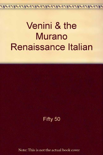 Venini & the Murano Renaissance: Italian Art Glass of the 1940s & 50s