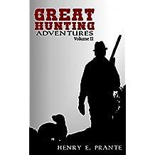 Great Hunting Adventures: Volume II