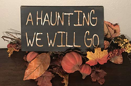 Iliogine Vintage Wood Sign A Haunting We Will Go Halloween Sign Home Decor Wall Plaque Home Sign Gift for $<!--$19.00-->