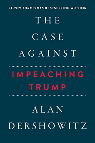The Case Against Impeaching Trump cover