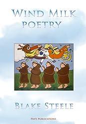 Wind Milk (Poetry of Blake Steele Book 2)