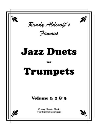 Famous Jazz Duets for Trumpet in 3 - Famous Jazz Trumpet