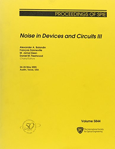 Noise in Devices And Circuits 3