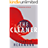 The Cleaner: A gripping thriller with a dark secret at its heart