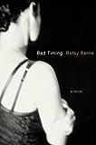 Bad Timing: A Novel