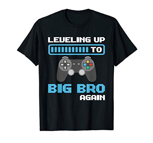 Leveling Up To Big Bro Again T-Shirt]()