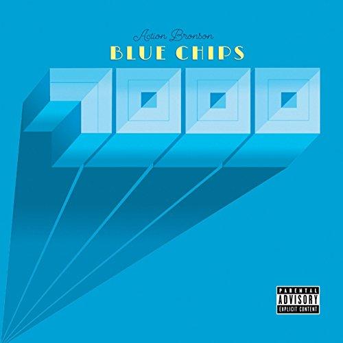 Blue Chips 7000 [Explicit]