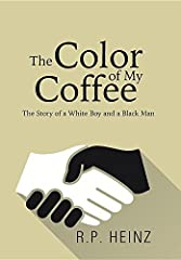 """""""The Color of My Coffee"""" Coffee, like life, can have a variety of shades and complexities, as young Steven Reilly is about to find out. He is a naïve teenager living in a white suburb of Los Angeles during the turbulent 1960's with his..."""