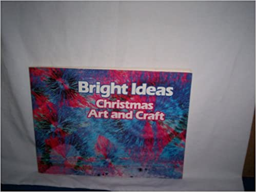 Book Christmas Arts and Crafts (Bright ideas books)