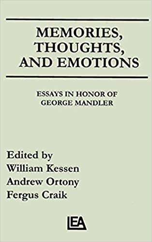 com memories thoughts and emotions essays in honor of  memories thoughts and emotions essays in honor of george mandler 1st edition