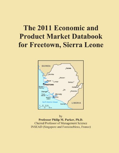 The 2011 Economic and Product Market Databook for Freetown, Sierra Leone