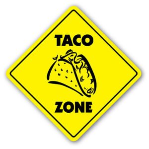 Taco Zone Sign Decal Xing Gift Novelty Mexican Food Burrito Restaurant Bus