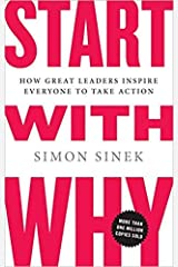 Start with Why by Simon Sinek Hardcover