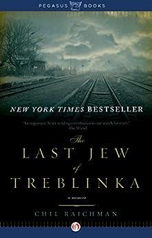 The Last Jew of Treblinka: A Memoir by [Rajchman, Chil]