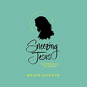 Sneezing Jesus Audiobook