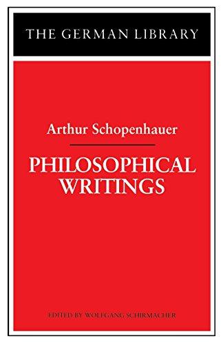 Philosophical Writings: Arthur Schopenhauer (German Library)