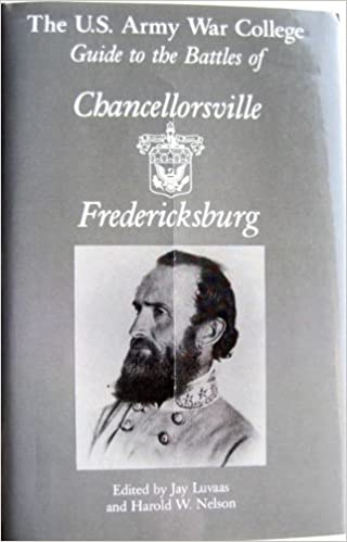 Guide to the Battles of Chancellorsville and Fredericksburg (Guides to Civil War Battles)