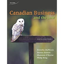 By Dorothy Duplessis - Canadian Business and the Law (5th Fifth Edition)