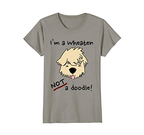 Womens I'm A Wheaten Not A Doodle Wheaten Terrier Funny Dog Shirt Small Slate